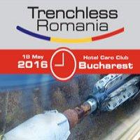 TRENCHLESS ROMANIA  Conferinta & Expozitie, 18 mai 2016